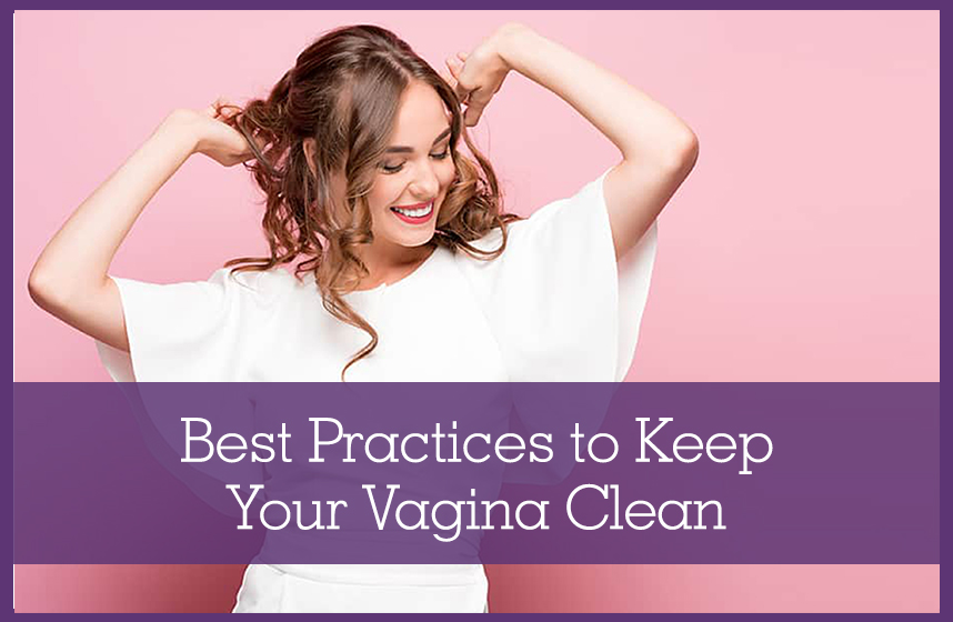 "White woman with brown, curly hair lifting her arms up in happiness. The graphic says: ""Best Practices to Keep Your Vagina Clean""."