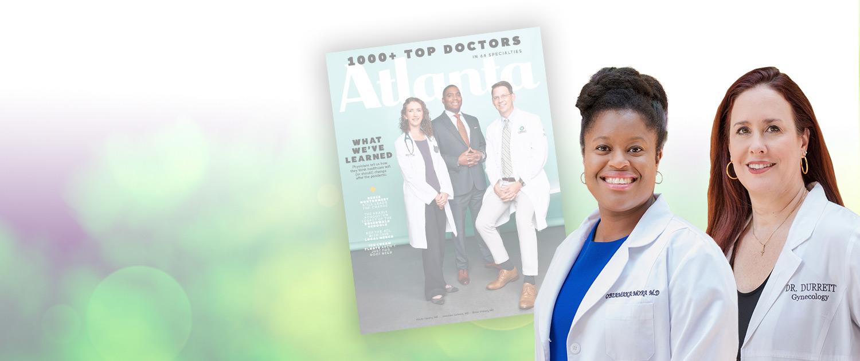 Dr. Durrett and Dr. Mora featured in Atlanta Top Docs magazine